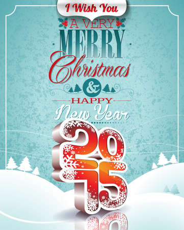 Vector Christmas illustration with 3d 2015 typographic design on winter landscape background.
