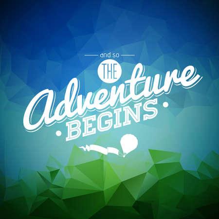 aventura: elemento de diseño de la tipografía para tarjetas de felicitación y posters.And por lo que la aventura comienza cita de la inspiración en el fondo abstracto triángulo.