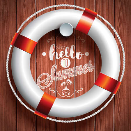 Say Hello to Summer inspiration quote with lifebuoy on wooden background. Illustration