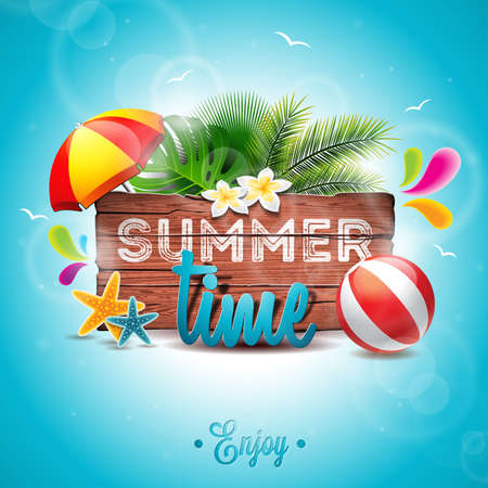Summer Time Holiday typographic illustration on vintage wood background. Tropical plants, flower, beach ball and sunshade.