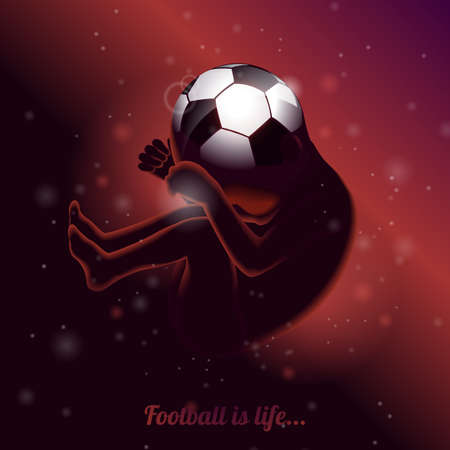 Football is life saying quote illustration with fetus on uterus and soccerball head on dark background.