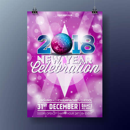 New Year Party Celebration Poster Template illustration with 3d 2018 Text and Disco Ball on Shiny Colorful Background.