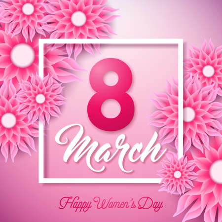 Happy Womens Day Illustration with Abstract Flower and 8 March Typography Letter on Pink Background. Vector Spring Flower Design Template for Greeting Card.