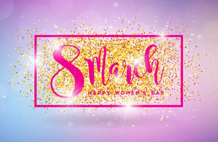 Happy Womens Day Illustration with 8 March Typography Letter on Shiny Glittered Background. International Vector Female Holiday Design Template for Greeting Card.
