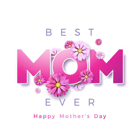 Happy Mothers Day Greeting card design with flower and Best Mom Ever typographic elements on white background. Vector Celebration Illustration template for banner, flyer, invitation, brochure, poster