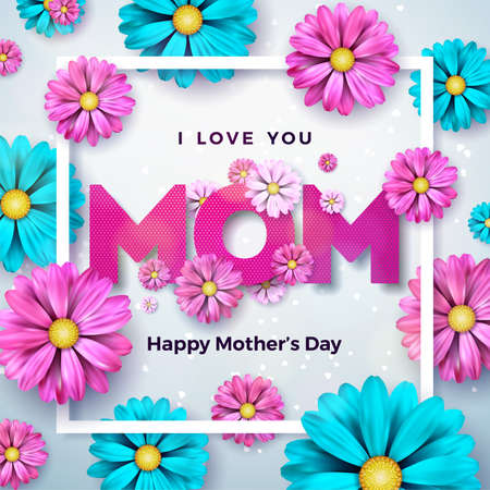 Happy Mothers Day Greeting card design with flower and typographic elements on clean background. I Love You Mom Vector Celebration Illustration template for banner, flyer, invitation, brochure, poster. Illustration