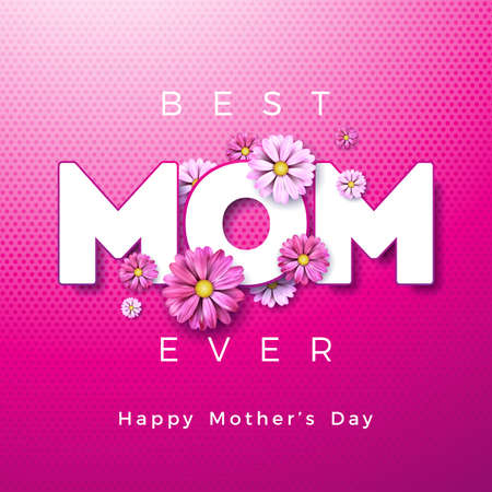 Happy Mothers Day Greeting card design with flower and Best Mom Ever typographic elements on pink background. Vector Celebration Illustration template for banner, flyer, invitation, brochure, poster Stock Illustratie