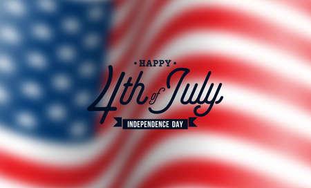 Feliz día de la independencia de los Estados Unidos Vector de fondo. Ilustración del cuatro de julio con bandera borrosa y diseño de tipografía para pancarta, tarjeta de felicitación, invitación o póster de vacaciones.