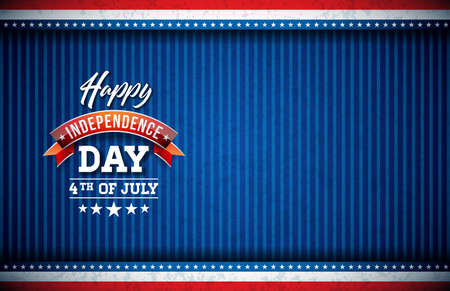 Happy Independence Day of the USA Vector Illustration. Fourth of July Design with Flag and Typography elements on Blue Background for Banner, Greeting Card, Invitation or Holiday Poster.