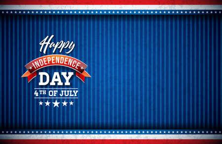 Felice giorno dell'indipendenza degli Stati Uniti illustrazione vettoriale. Quarto di luglio Design con bandiera e elementi di tipografia su sfondo blu per banner, biglietto di auguri, invito o poster delle vacanze.