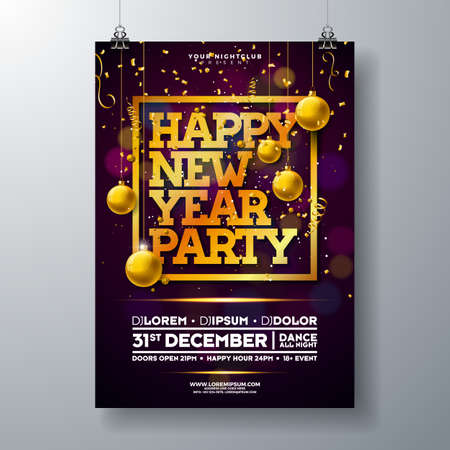 New Year Party Celebration Poster Template Illustration with Typography Design, Glass Ball and Falling Confetti on Shiny Colorful Background. Vector Holiday Premium Invitation Flyer or Promo Banner