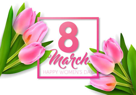 Happy Womens Day Floral Greeting Card Design. International Female Holiday Illustration with Tulip Flower and Typography Letter on White Background. Vector International 8 March Template.