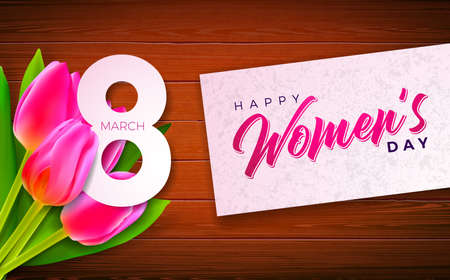 Happy Womens Day Illustration with Tulip Flower and 8 March Typography Letter on Wood Background. Vector Spring Celebration Design Template for Greeting Card.