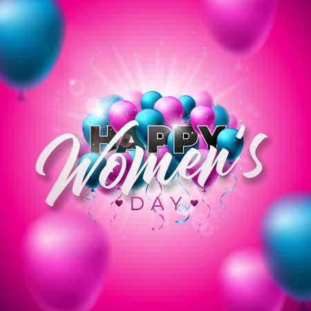 Happy Womens Day Greeting card. International Holiday Illustration with Air Balloons and Typography Design on Pink Background. Vector Spring 8 March Celebration Template