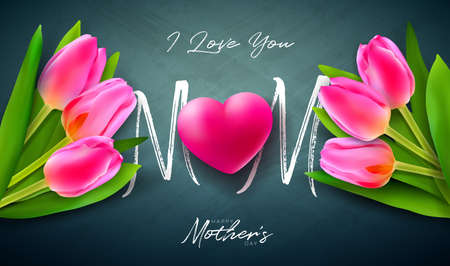 I Love You Mom. Happy Mothers Day Greeting Card Design with Tulip Flower, Red Heart and Typography Letter on Dark Chalkboard Background. Vector Celebration Illustration for Banner, Flyer or Brochure.