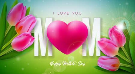 I Love You Mom. Happy Mothers Day Greeting Card Design with Tulip Flower and Red Heart on Spring Background. Vector Celebration Illustration Template for Banner, Flyer, Invitation, Brochure, Poster.