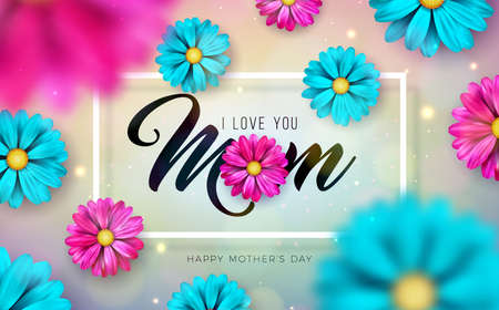 I Love You Mom. Happy Mothers Day Greeting Card Design with Falling Colorful Flower and Typography Letter on Shiny Light Background. Vector Celebration Illustration for Banner, Flyer or Brochure Ilustracja