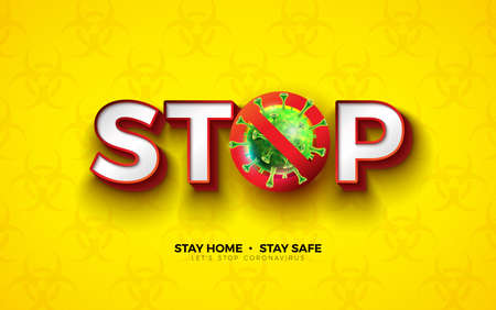 Stay Home. Stop Coronavirus Design with Covid-19 Virus Cell on Biological Danger Symbol Pattern Background. Vector 2019-ncov Outbreak Illustration. Stay Safe, Wash Hand and Distancing.