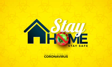 Stay Home. Stop Coronavirus Design with Covid-19 Virus Cell on Biological Danger Symbol Pattern Background. Vector 2019-ncov  Virus Outbreak Illustration. Stay Safe, Wash Hand and Distancing. Ilustracja
