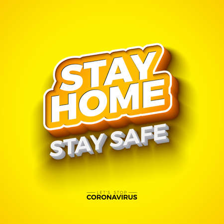 Stay Home. Stop Covid-19 Coronavirus Design with ed Typography Letter on Yellow Background. Vector 2019-ncov  Virus Outbreak Illustration. Stay Safe, Wash Hand and Distancing.