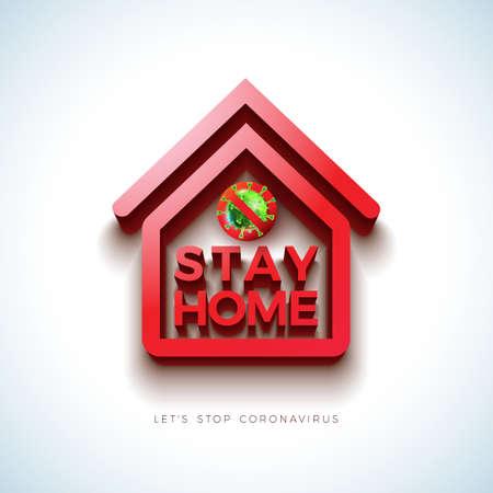 Stay Home. Stop Coronavirus Design with Covid-19 Virus and 3d House Symbol on Light Background. Vector 2019-ncov  Virus Outbreak Illustration on Dangerous SARS Epidemic Theme for Banner.