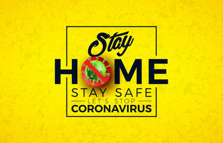 Stay Home. Stop Coronavirus Design with Covid-19 Virus Cell and Typography Letter on Yellow Background. Vector 2019-ncov  Virus Outbreak Illustration. Stay Safe, Wash Hand and Distancing. Ilustracja