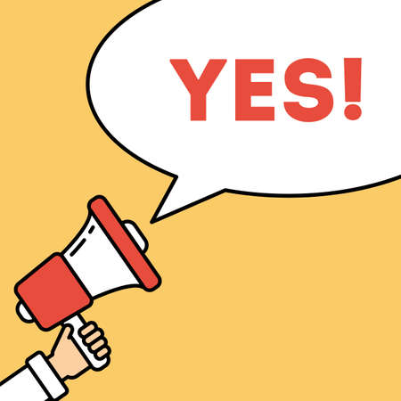 local elections: Say yes concept. Hand with megaphone on bright striped background with speech bubble. Presidential campaign.