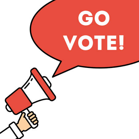 responsibility survey: Go vote concept. Hand with megaphone on white background with speech bubble. Presidential campaign.