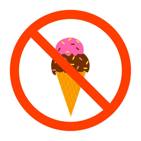 No ice cream sign. Red forbidden sign with dessert behind it. Food not allowed emblem. Isolated flat vector illustration