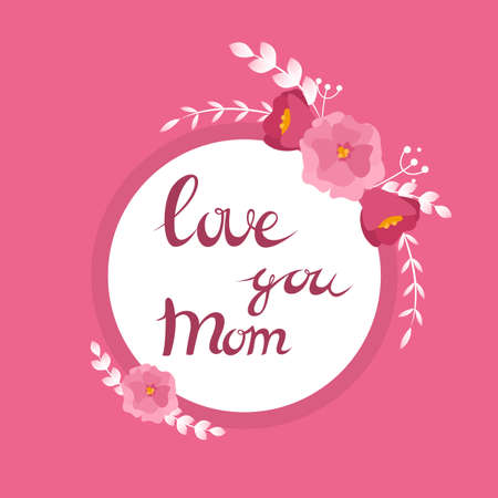 Happy mother day greeting card. Beautiful poster design. Flower ornament. Isolated vector illustration in cartoon style