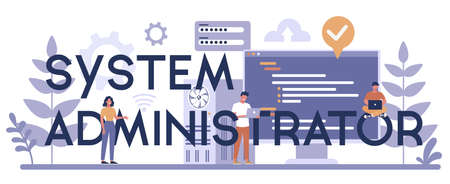 System administrator typographic header concept. People working
