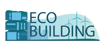 Ecology typographic header concept. Eco-friendly house building