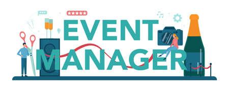 Event manager or service typographic header concept. Celebration