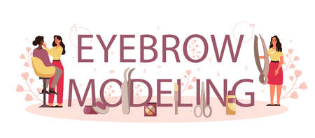 Eyebrow modelling and designer typographic header concept. Master making perfect brow. Idea of beauty and fashion. Eyebrow shaping specialist. Beauty routine concept. Flat design, vector illustration