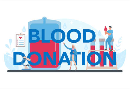 Blood donation typographic header concept. Give blood and save life, become donor. Idea of charity and help. Doctor with a blood vial. Flat vector illustration