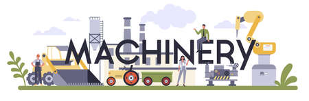Machinery typographic header concept. Heavy equipment for building Illustration