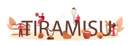 Tiramisu dessert typographic header. People cooking delicious 일러스트