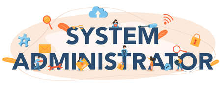 System administrator typographic header. People working on computer