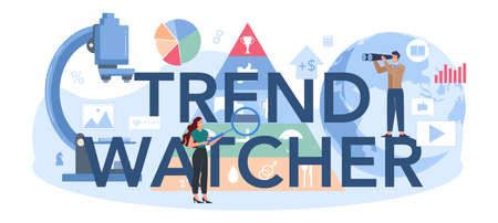 Trend watcher typographic header. Specialist in tracking the emergence