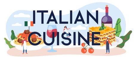 Italian cuisine typographic header. Italian delicious cuisine on the plate