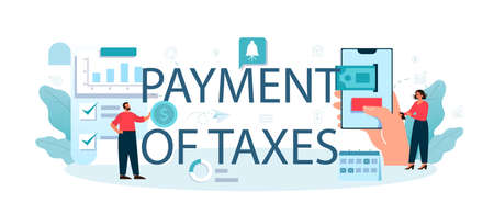 Taxes payment typographic header. Idea of business accounting
