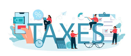 Taxes typographic header. Idea of business accounting