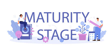 Maturity stage typographic header. Project life cycle period.