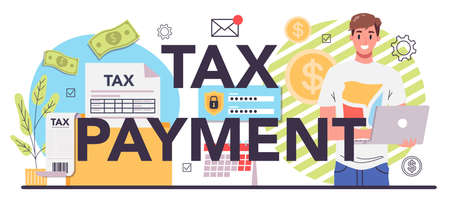 Taxes payment typographic header. Idea of business accounting and audit.