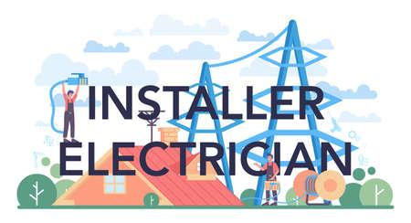 Installer electrician typographic header. Worker in uniform installing