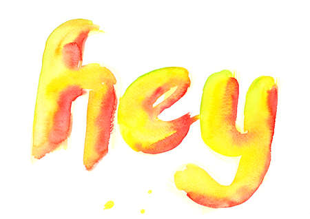 Hey text watercolor painting