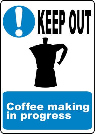 dangerous ideas: Funny coffee warning sign