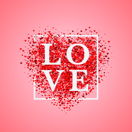 Valentine's day card. Confetti red heart on pink background with frame and lettering Love. Can be used for celebrations, wedding invitation, mothers day and valentines day