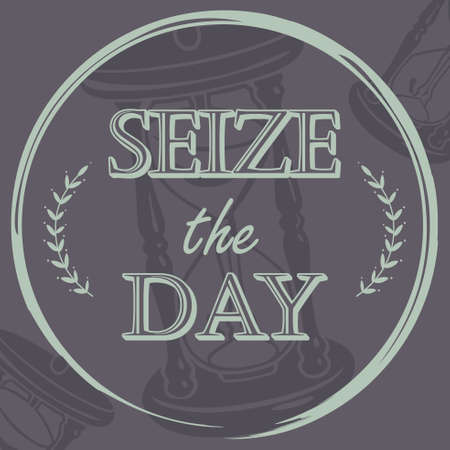 A vector illustration of Seize the Day Inspirational Quote on a black background.