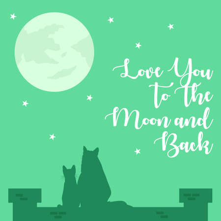 A vector illustration of Love You To The Moon And Back Poster